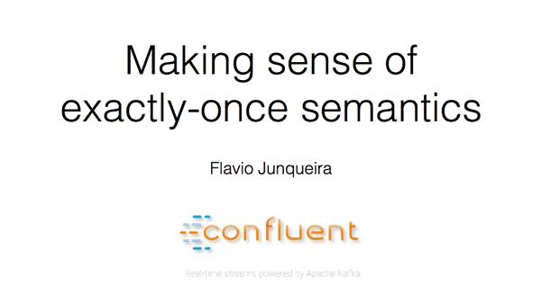 Making Sense of Exactly-once Semantics