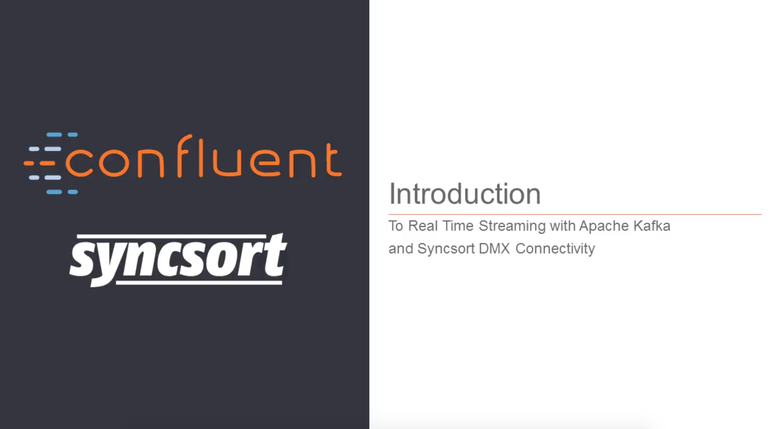 Introduction to Real-time Streaming with Apache Kafka and Syncsort DMX Connectivity