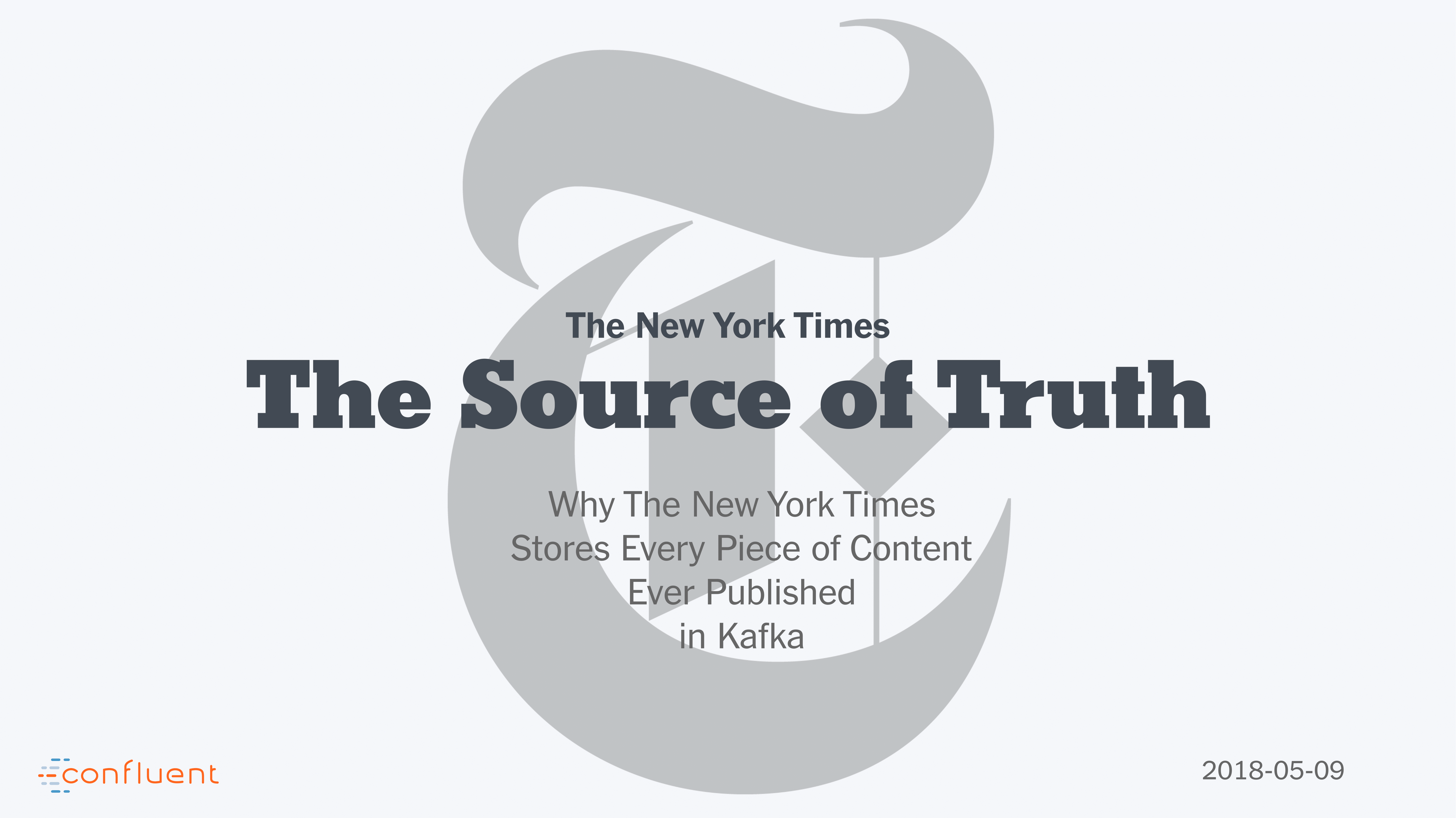 Apache Kafka<sup>®</sup> Delivers a Single Source of Truth for The New York Times