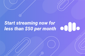 Start streaming now for less than $50 per month