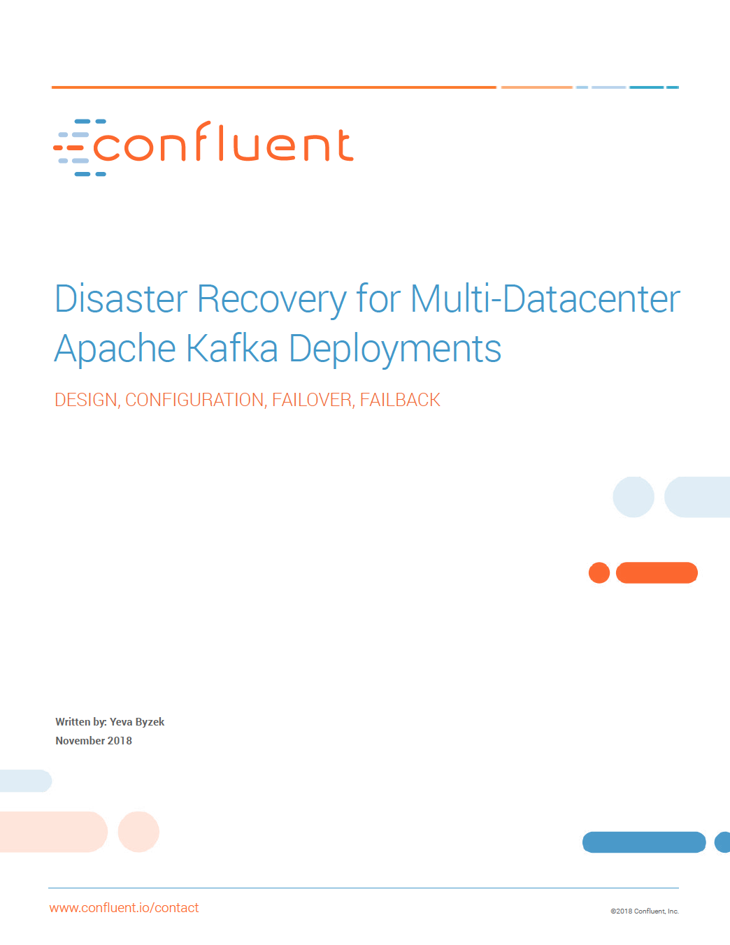 Disaster Recovery for Multi-Datacenter Apache Kafka Deployments