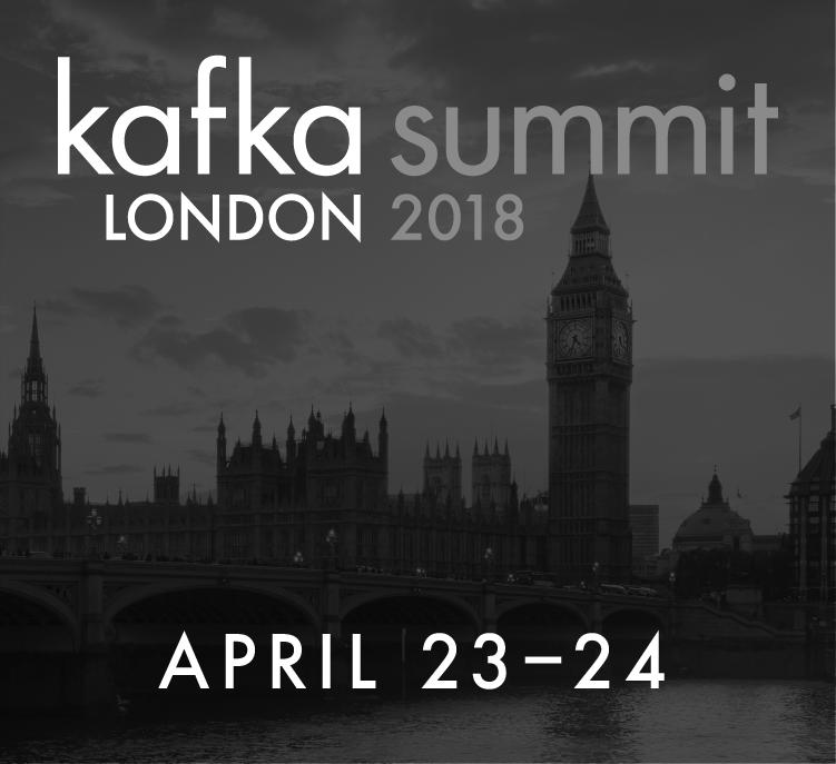 Kafka Summit London 2018