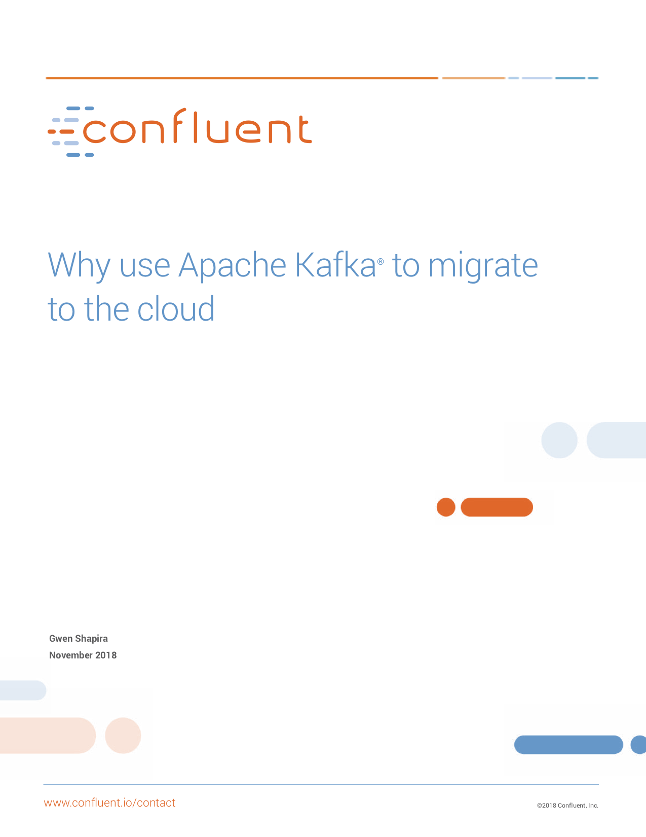 Why Use Apache Kafka® to Migrate to the Cloud