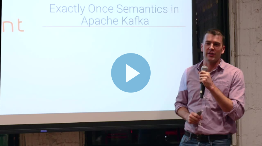 Jay Kreps (CEO, Confluent) on Exactly once Semantics In Apache Kafka