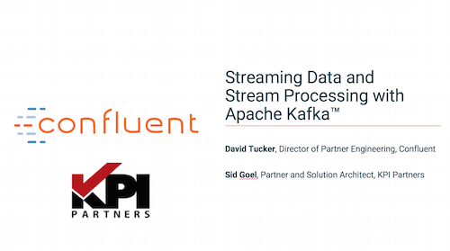 Streaming Data and Stream Processing with Apache Kafka