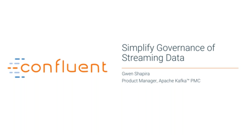 Simplify Governance for Streaming Data in Apache Kafka