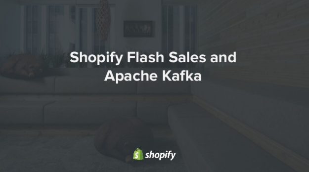 Shopify Flash-Sales and Apache Kafka
