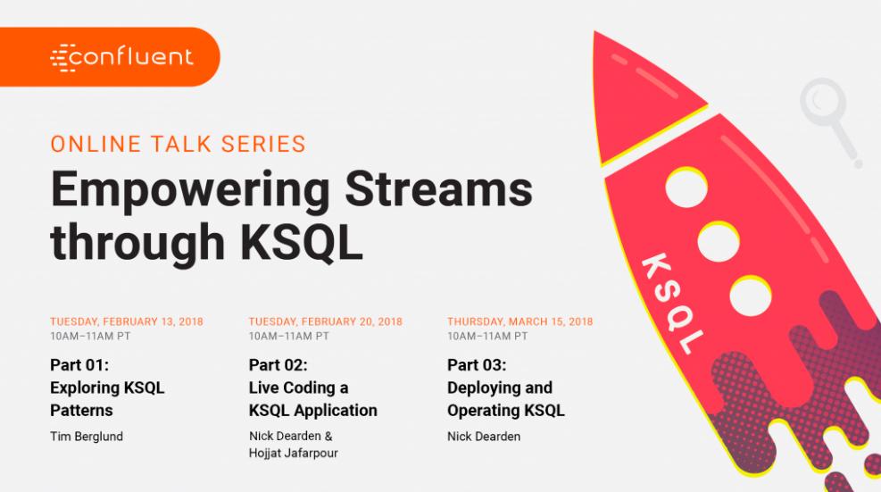 Empowering Streams through KSQL