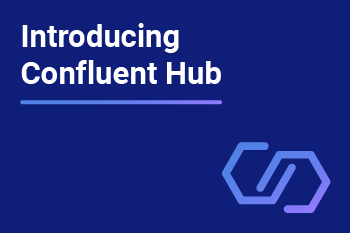 blog_IntroducingConfluentHub