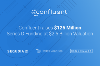 Confluent raises $125 million series D funding $2.5 billion valuation