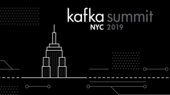 Kafka Summit NYC 2019
