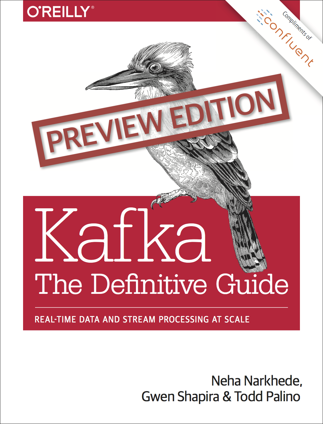 Kafka: The Definitive Guide <br/>(Preview Edition)