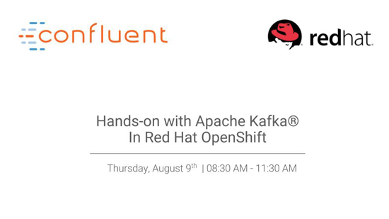 Hands-on with Apache Kafka® in Red Hat OpenShift