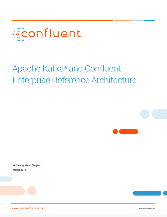 Apache Kafka and Confluent Enterprise Reference Architecture