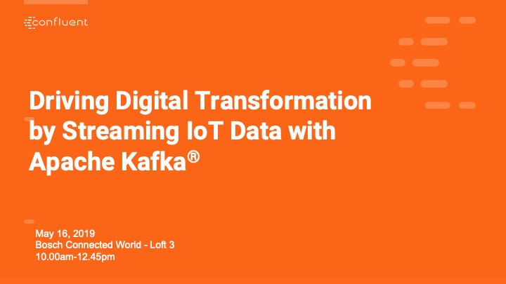Driving Digital Transformation by Streaming IoT Data with Apache Kafka<sup>&reg;</sup>