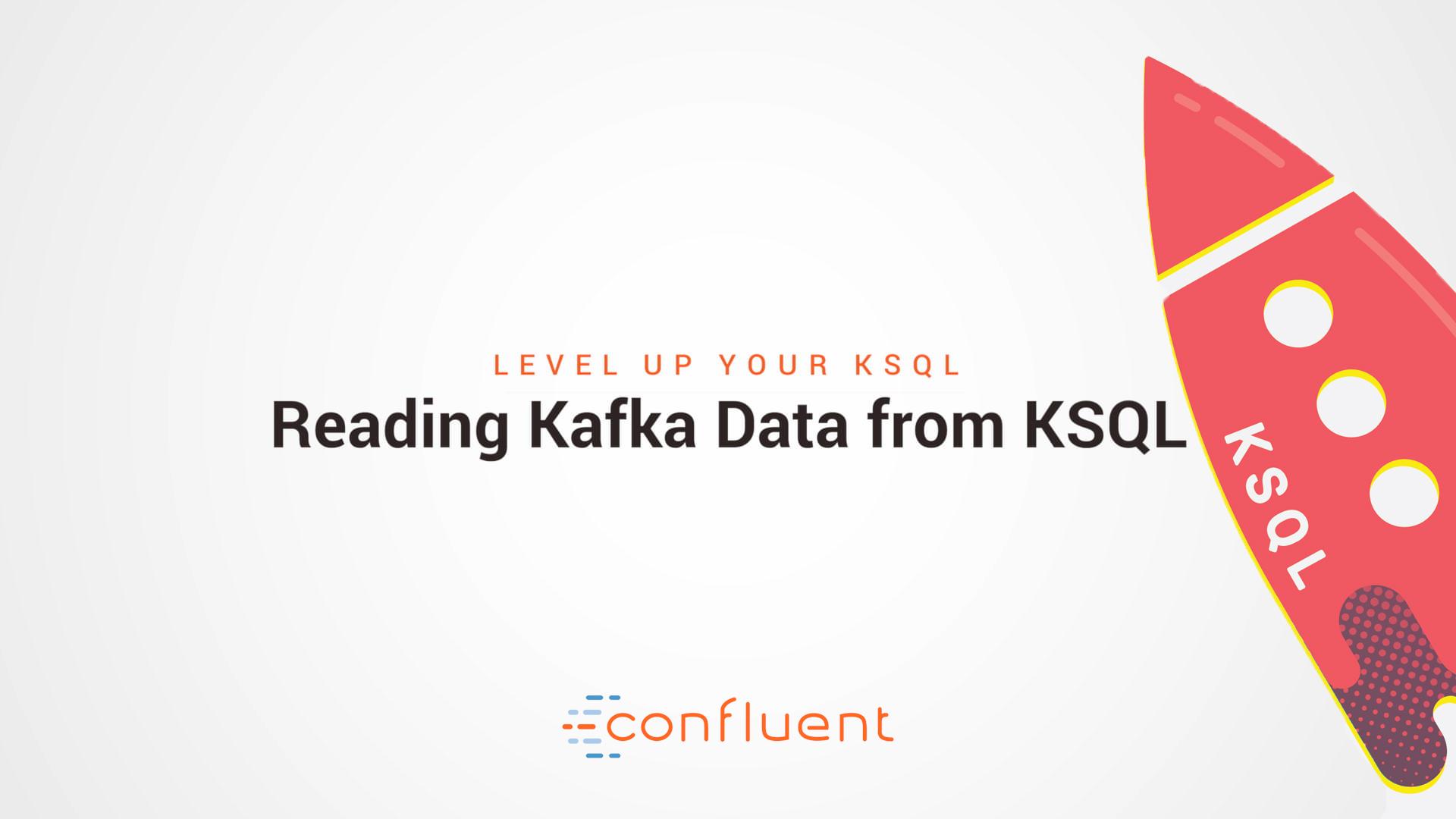 KSQL: Streaming SQL for Apache Kafka | Confluent