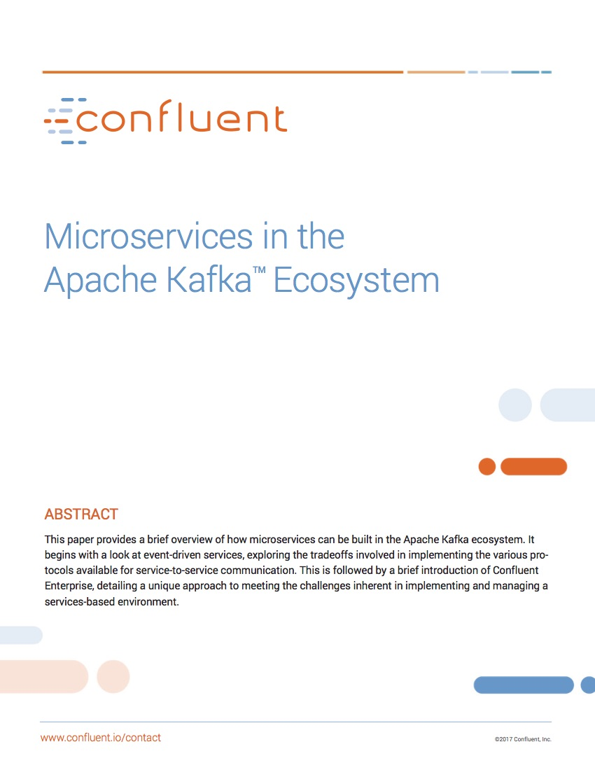 Microservices in the  Apache Kafka™ Ecosystem