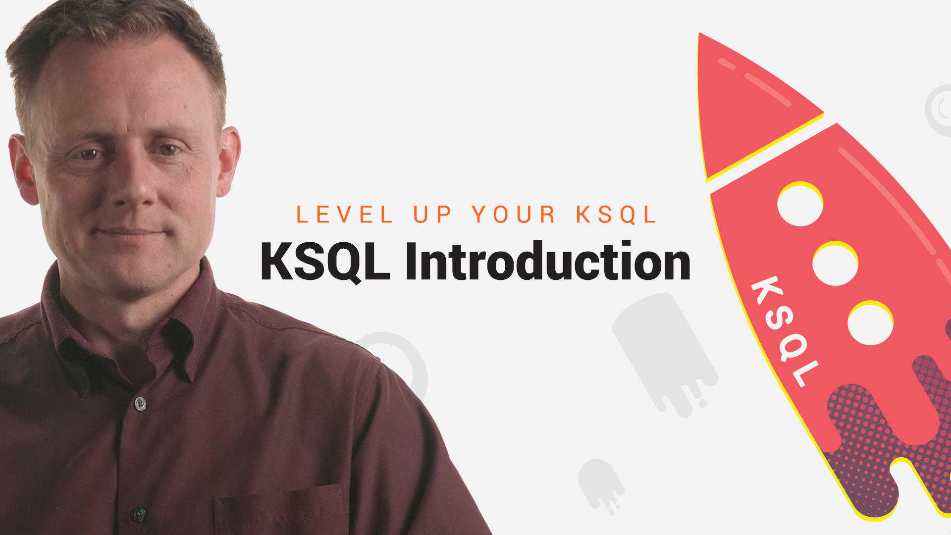 KSQL Introduction | Level Up your KSQL